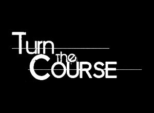 Turn The Course